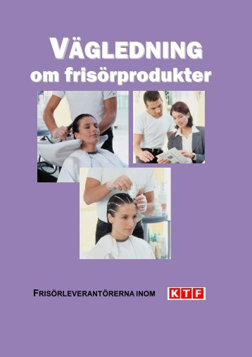 """KTF:s broschyr """"Vägledning om frisörprodukter"""""""