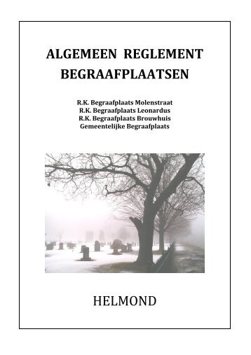 ALGEMEEN REGLEMENT BEGRAAFPLAATSEN HELMOND