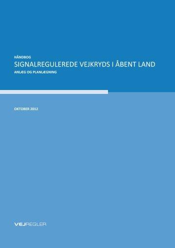 Signalregulerede vejkryds i åbent land – Håndbog - NMF