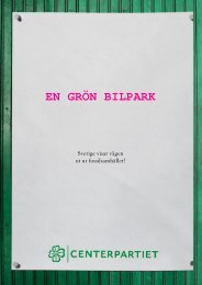 En grön bilpark - Sverige visar vägen ut ur ... - Centerpartiet