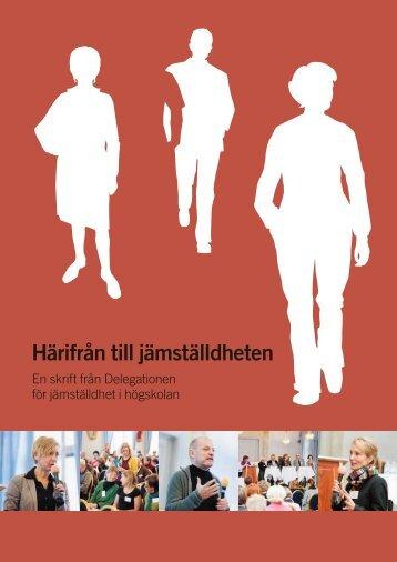 Härifrån till jämställdheten: en skrift från Delegationen för ...