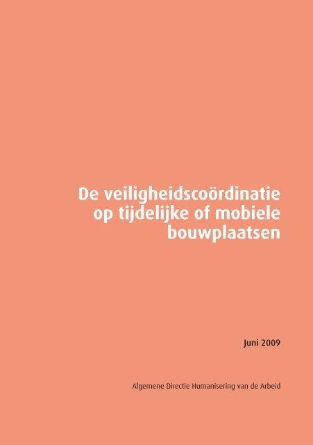 De veiligheidscoördinatie op tijdelijke of mobiele bouwplaatsen