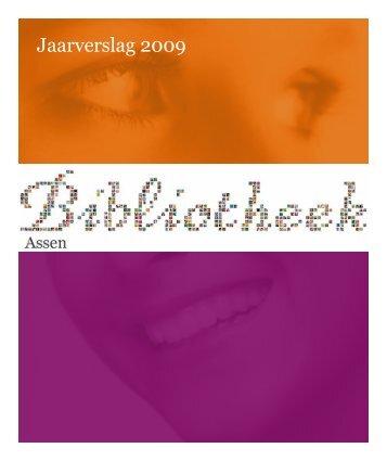 Jaarverslag Bibliotheek Assen 2009