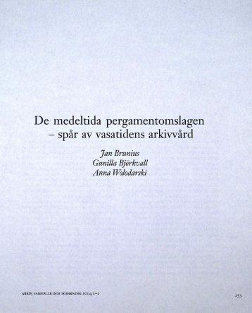 De medeltida pergamentomslagen - spår av vasatidens ... - Visa filer