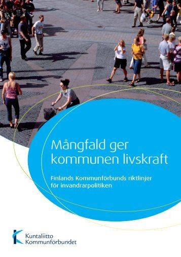 Finlands Kommunförbunds riktlinjer för invandrarpolitiken - Kunnat.net