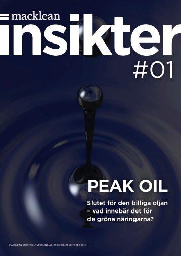 PEAK OIL – slutet för den billiga oljan – vad - Tillväxt-reflektera