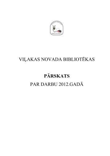 viļakas novada bibliotēkas pārskats par darbu 2012.gadā
