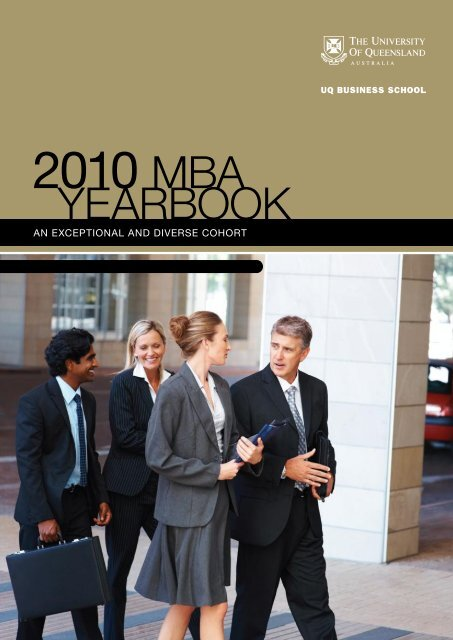 2010 MBA Yearbook - UQ Business School - University of Queensland