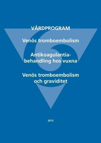 Vårdprogram för Venös tromboembolism ...