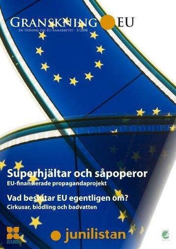 Granskning EU 3 2008 - Junilistan