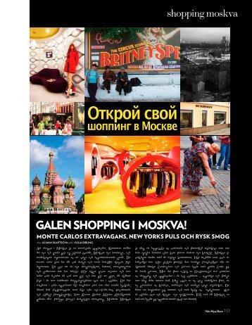 galen shopping i Moskva! - Vårt Nya Hem
