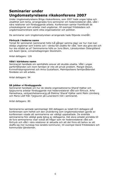 Delrapport: Fortsatta insatser mot hedersrelaterat våld (pdf, 81 kb)