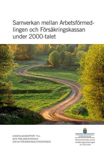 Samverkan mellan Arbetsförmedlingen och Försäkringskassan ...