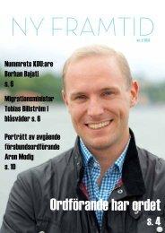 Nummer två 2013 av KDU:s medlemstidning Ny Framtid finns nu att ...