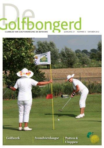 Golfbongerd 3-2012 - Golfvereniging De Batouwe