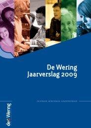 Klik hier voor het jaarverslag van De Wering over 2009