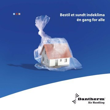 Sundt indeklima med Dantherm boligventilation