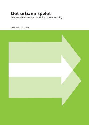 Det urbana spelet - SLL Tillväxt, miljö och regionplanering (TMR ...