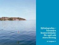 Sjötelegrafen - havsnära kontorslokaler för små och ... - KF Fastigheter