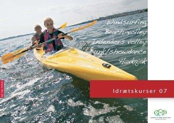 Windsurfing Beach-volley Indendørs volley Funk/showdance Havkajak