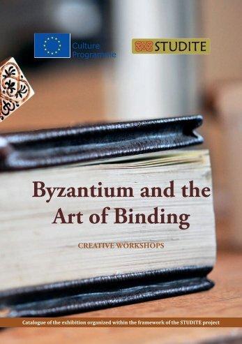 Byzantium and the Art of Binding - STUDITE