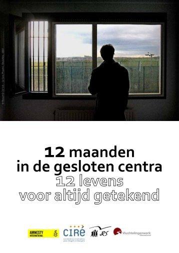 12maanden in de gesloten centra - Vluchtelingenwerk Vlaanderen
