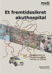 Et fremtidssikret akuthospital - Regionshospitalet Randers