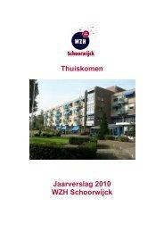 Jaarverslag 2010 WZH Schoorwijck