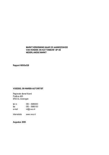 Marktonderzoek VWA 2005/2006, deel 1 - Actie tegen dierenleed
