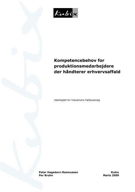 Kompetencebehov for produktionsmedarbejdere ... - New Insight A/S