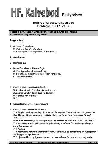 Bestyrelsesreferat 13.12.2005 - Haveforeningen Kalvebod
