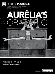February 3 - 28, 2010 - La Jolla Playhouse