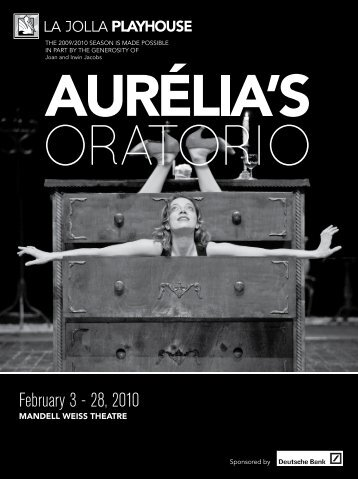 February 3 - 28, 2010 - La Jolla Playhouse