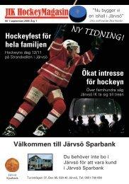 Ökat intresse för hockeyn Hockeyfest för hela familjen - Järvsö IK