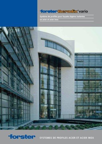 Système de profilés pour façades légères isolantes ... - Forster Profile