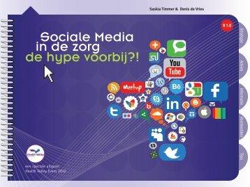Sociale Media de hype voorbij?! in de zorg - In voor zorg!