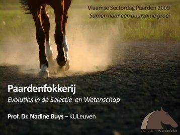Presentatie Prof. Dr. Nadine Buys - Vlaamse Sectordag Paarden 2009
