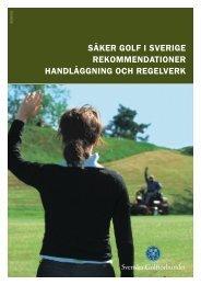 säker golf i sverige rekommendationer handläggning och ... - Golf.se