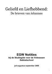 EGW Notities 2009 3e kwartaal Geliefd en Liefhebbend - agp internet