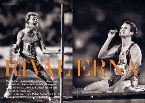 Varför har två av Sveriges främsta idrottsmän i modern tid, dessutom ...