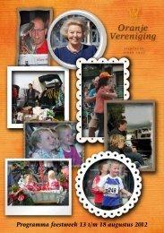 Programma feestweek 13 t/m 18 augustus 2012 - Oranje Vereniging ...