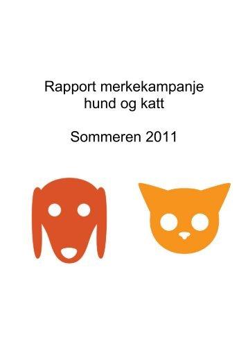 Rapport merkekampanje hund og katt Sommeren ... - Dyreidentitet AS