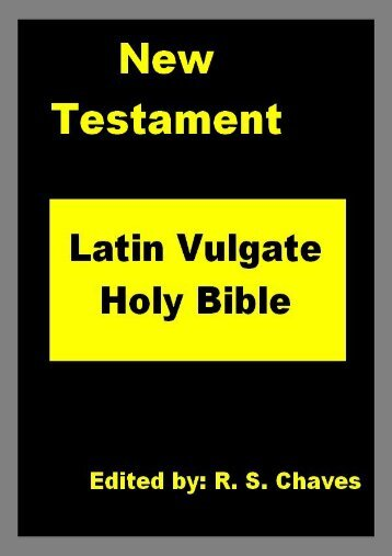Latin Vulgate Holy Bible - New Testament.pdf