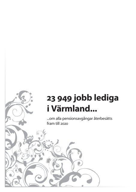 7335c582dcf2 23 949 jobb lediga i Värmland... - Region Värmland