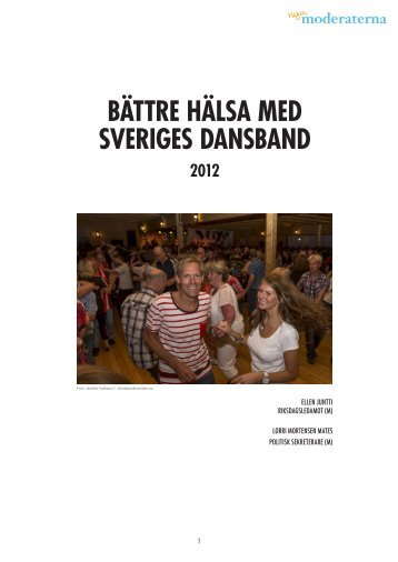 bättre hälsa med sveriges dansband 2012 - Moderaterna