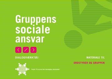 Gruppens sociale ansvar - dialogværktøj - ordstyrer og gruppen