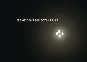 FREMTIDENS BIBLIOTEKS RUM