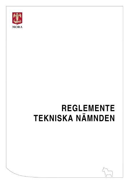 REGLEMENTE TEKNISKA NÄMNDEN - Mora Kommun