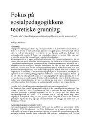 Fokus på sosialpedagogikkens teoretiske grunnlag