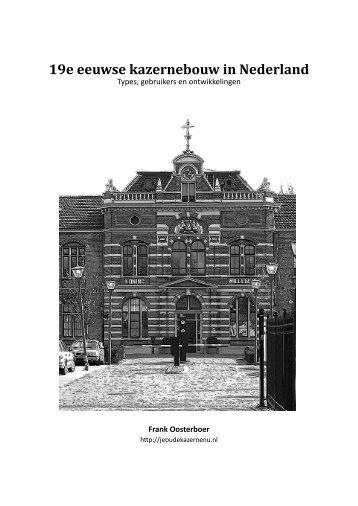 19e eeuwse kazernebouw in Nederland - Je oude kazerne nu